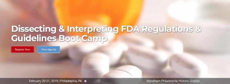 FDA Regulations and Guidelines Bootcamp  Feb 20-21  Philadelphia