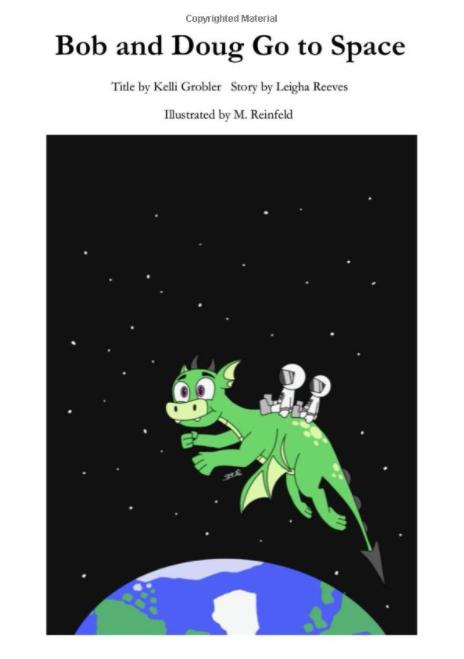 "Cover image of ""Bob and Doug Go to Space"" https://www.amazon.com/Bob-Doug-Space-Leigha-Reeves/dp/057880896X"