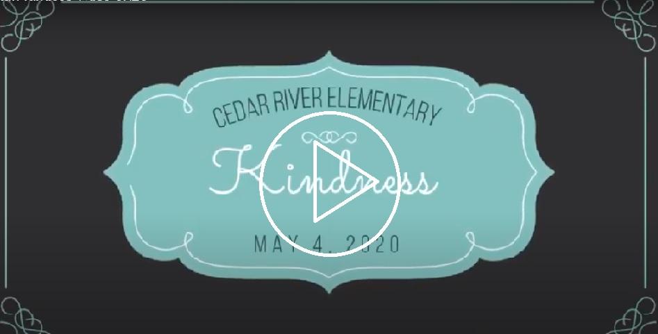 Cedar River Elementary Kindness video