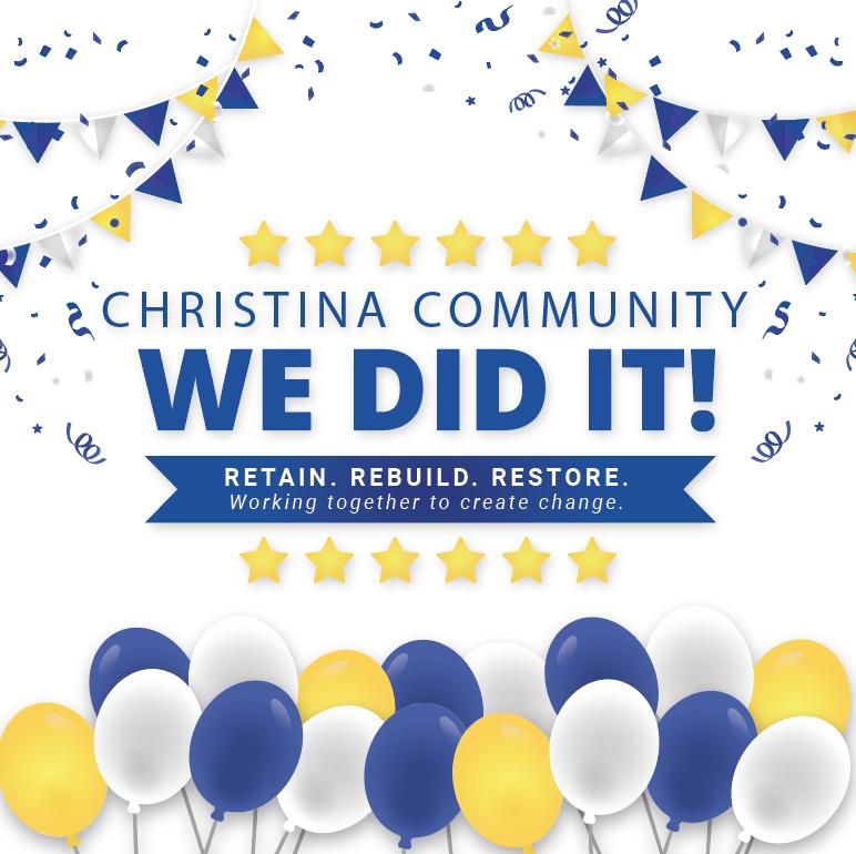 Christina Community - We Did It!