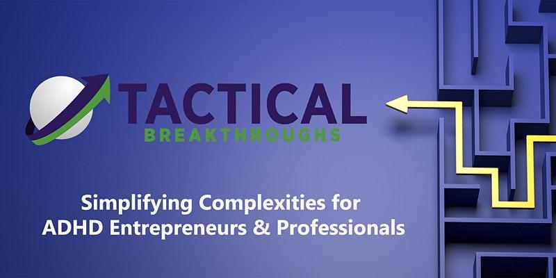 Tactical Breakthroughs