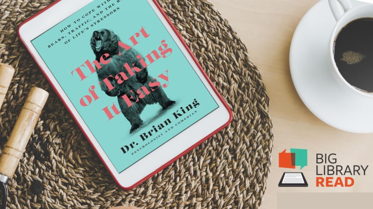 Photo of an ereader with the cover of The Art of Taking it Easy on the screen. ereader is sitting on a table with a cup of coffee beside it. Big Library Read logo in corner
