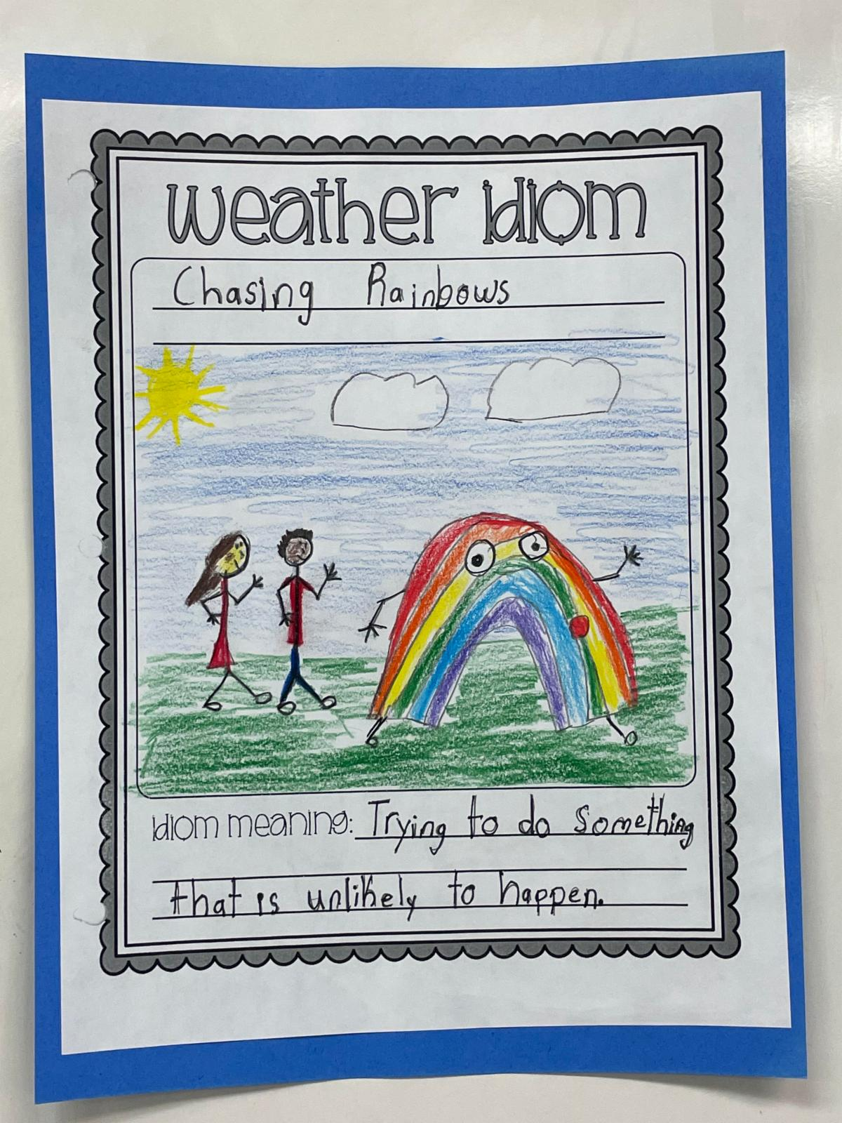 4th grade idiom Chasing rainbows
