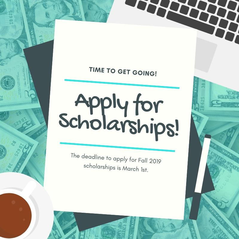 Apply for scholarships by March 1st