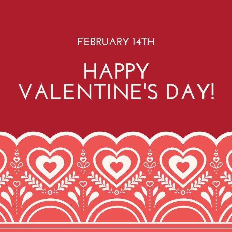 February 14th, Happy Valentine's Day!