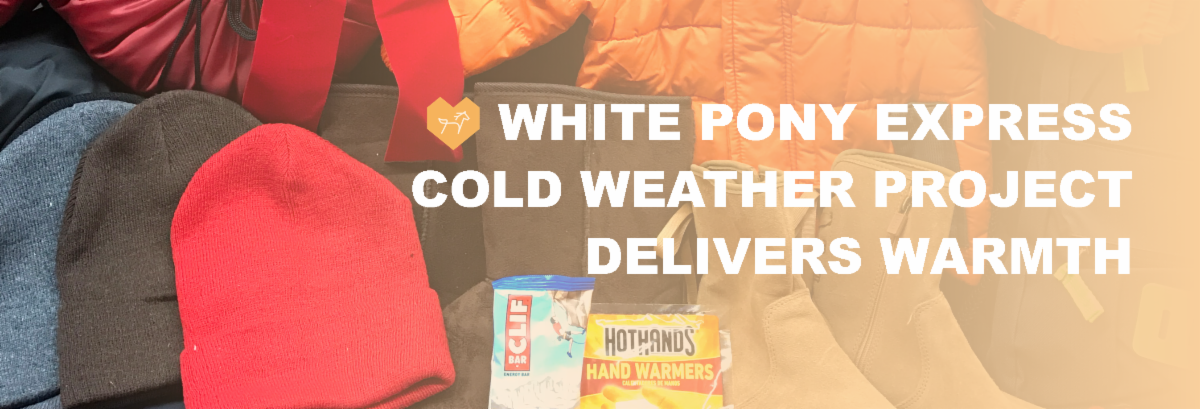 White Pony Express Cold Weather Project Delivers Warmth