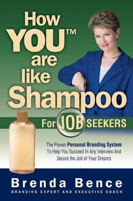 How YOU(tm) Are Like Shampoo for Job Seekers Front Cover