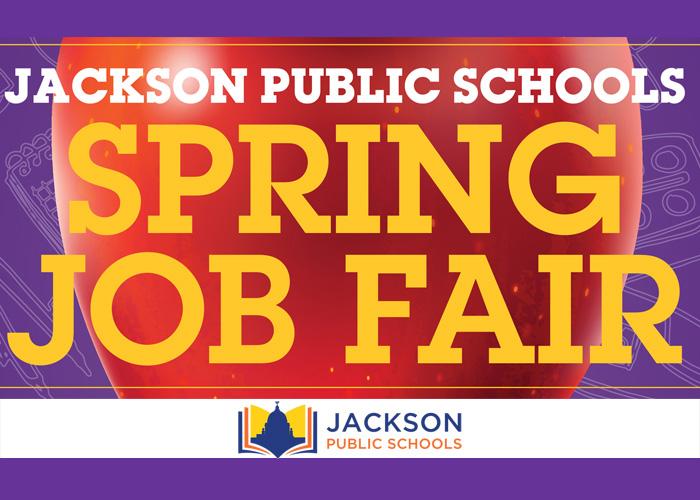 Jackson Public Schools Spring Job Fair