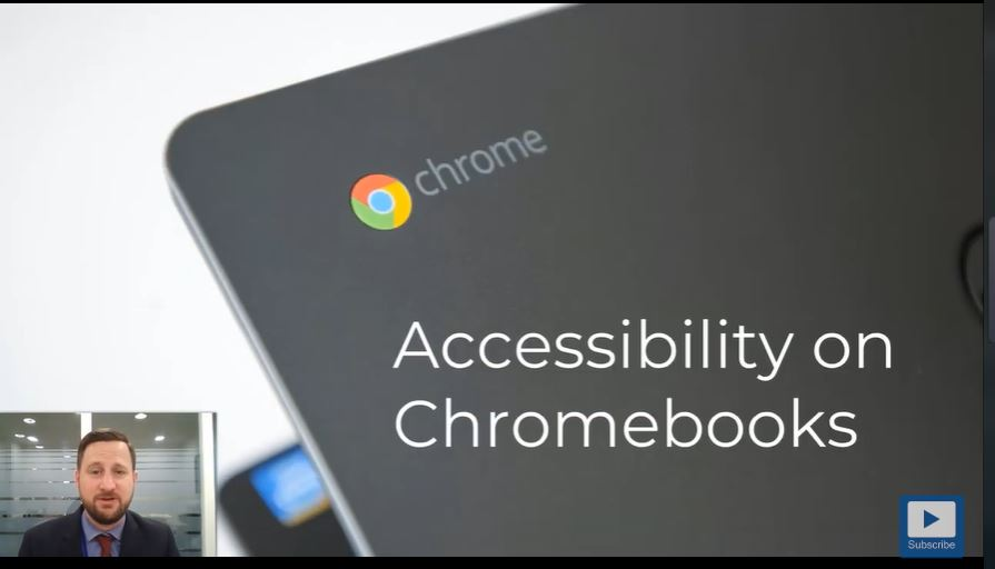 Accessibility on Chromebooks video presentation