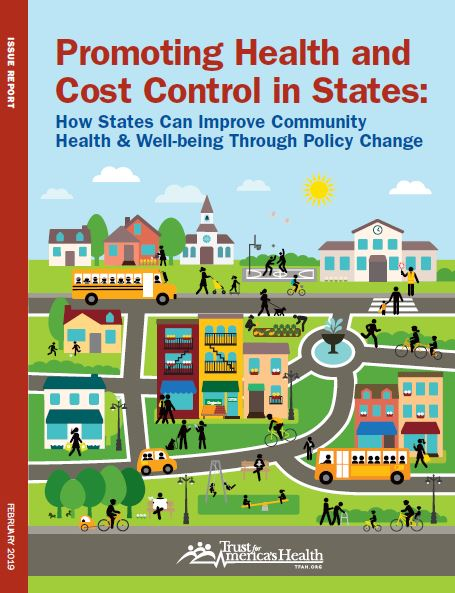 Trust for America s Health is pleased to announce the release of Promoting  Health and Cost Control in States  How States Can Improve Community Health  and ... 8d231dc1b40