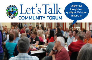 City of Boca Raton. Let's Talk. Community Forum. Share your thoughts on quality of life issues in our City.
