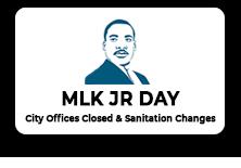 MLK Jr Day Sanitation Changes