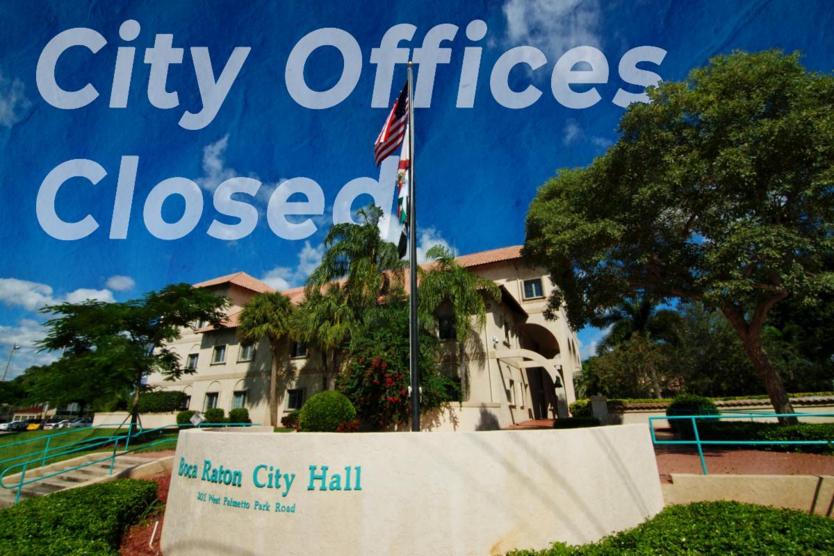 Boca Raton City Hall. City offices closed.