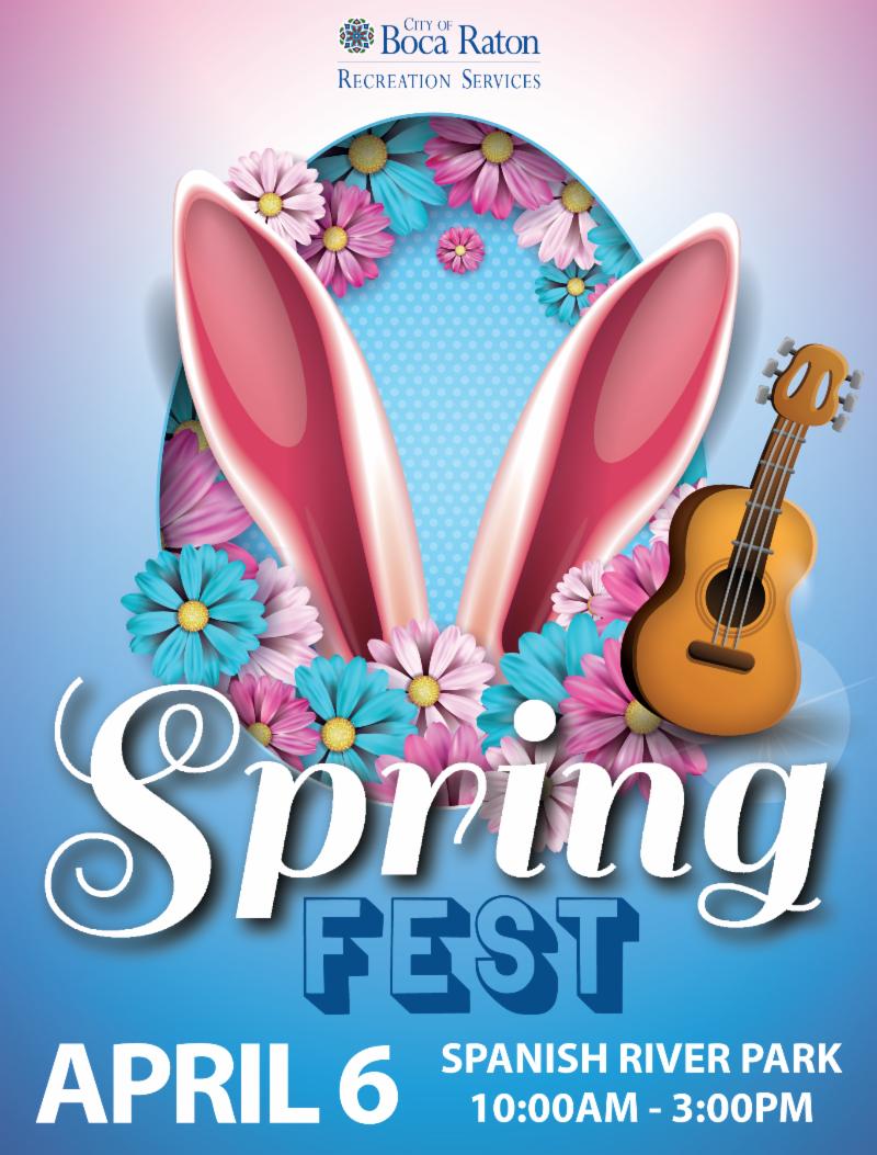City of Boca Raton Recreation Services Spring Fest, April 6, Spanish River Park, 10am to 3pm