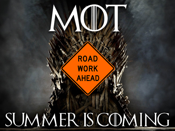 MOT. Summer is Coming. Road work ahead sign on the iron throne