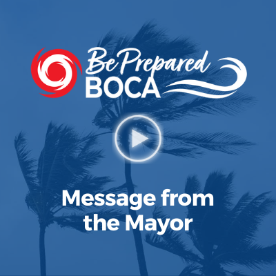 Be prepared boca message from the mayor