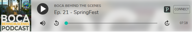 Boca Behind the Scenes Podcast player for Episode 21 - SpringFest