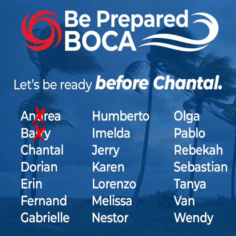 Be Prepared Boca. Let's be ready before Chantal.