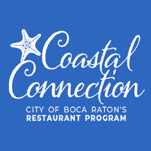 Coastal Connection. City of Boca Raton's Restaurant Program
