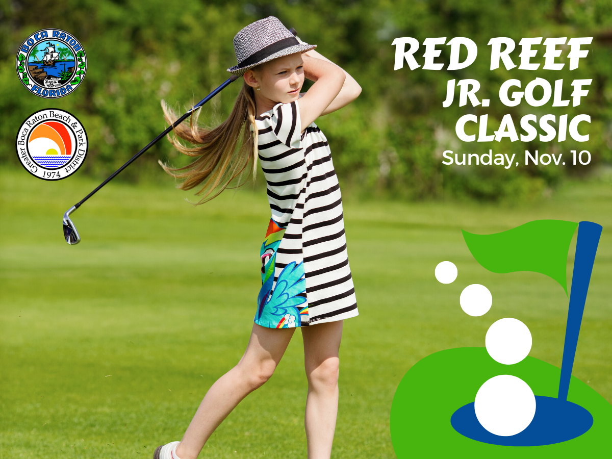 Little girl golfing. Red Reef Jr. Golf Classic Sunday November 10. City of Boca Raton. Greater Boca Raton Beach and Park District.