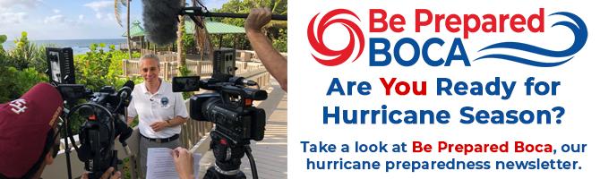 Boca Raton mayor filming on beach. Be Prepared Boca. Are you ready for hurricane season? Take a look at Be Prepared Boca, our hurricane preparedness newsletter.