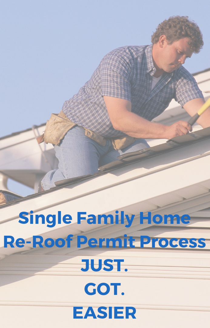 single family home re-roof permit process just. got. easier.