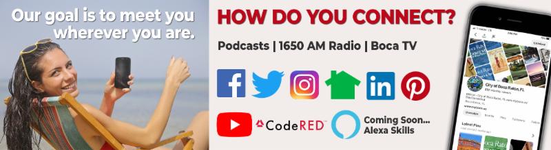 How do you connect? Links to City of Boca Raton social media