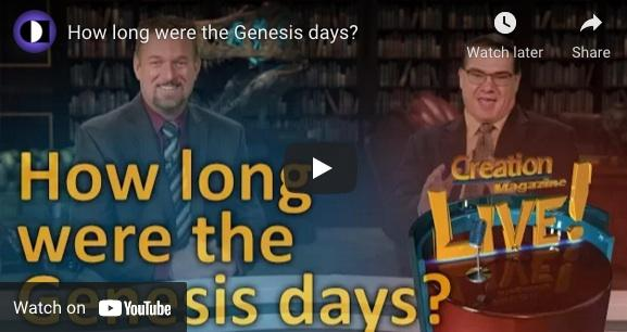 How Long Were the Days Of Genesis Free Video