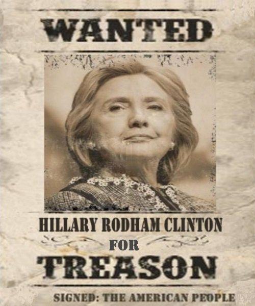 Hillary Wanted for Treason