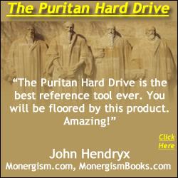 John Hendryx (Monergism) Reviews & Recommends the Puritan Hard Drive