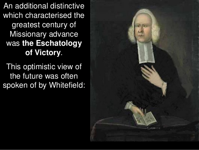 Whitefield-Eschatology-Of-Victory-Postmillennialism