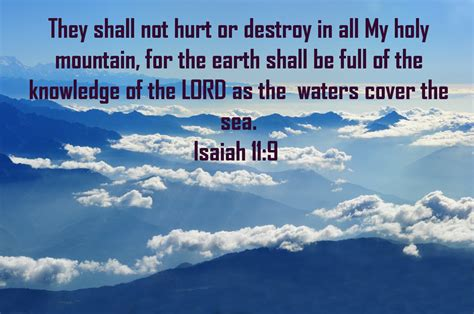 Isaiah 11 9 KJV Bible Postmillennialism Quote