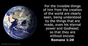 Romans-1-20-KJV-Invisible-Things-Being-Understood-Without-Excuse