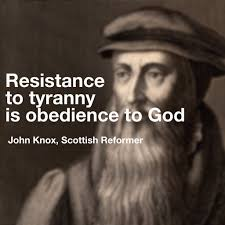 Knox-Resistance-Tyranny-Obedience-God