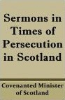 Sermons-In-Times-Of-Persecution-Covenanters.jpg