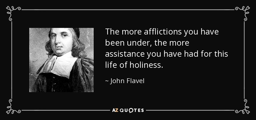 Flavel-Afflictions-Can-Produce-Holiness