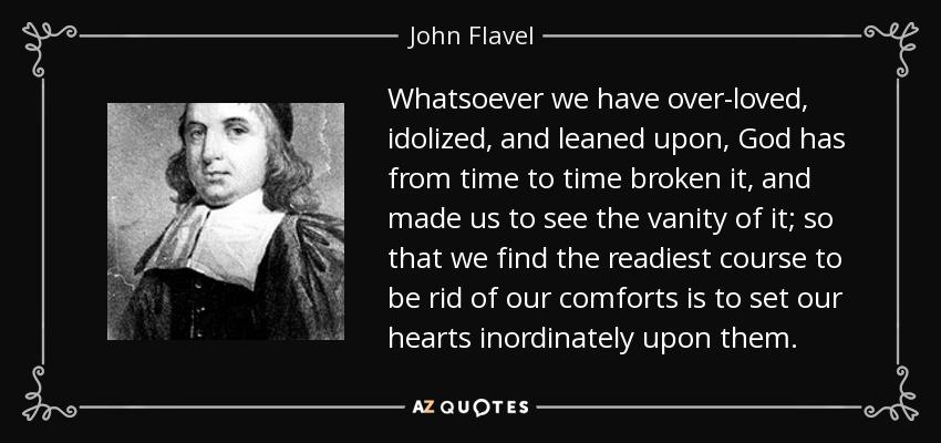 Flavel-God-Breaks-Our-Idos