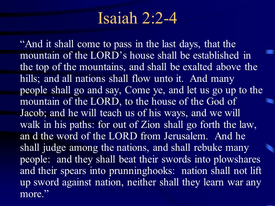 Postmillennialism Scripture Isaiah 2:2-4 KJV Reformation Eschatology Reformed Prophecy