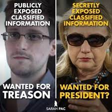 Hillary For Jail 2106 Treason Snowden