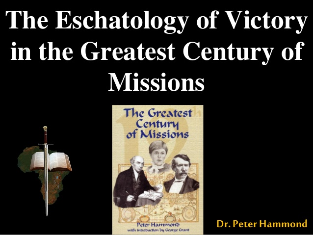 Hammond-Postmillennialism-Eschatology-Of-Victory-Greatest-Missions