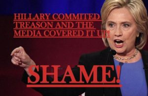 Hillary Committed Treason and the Media Covered It Up