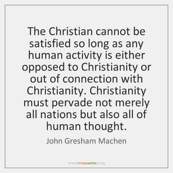 Machen-Christ-Over-All-Nation-All-Thought