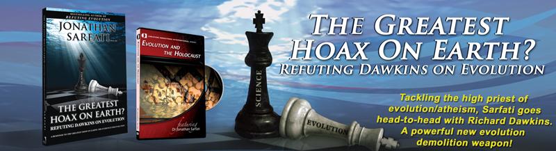 Dr. Jonathan Sarfati (CMI) - Dawkins Refuted - Greatest Hoax Cover