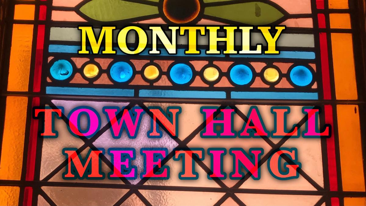"""img: stained glass window in rear side of sanctuary with title """"monthyl town hall meeting"""""""
