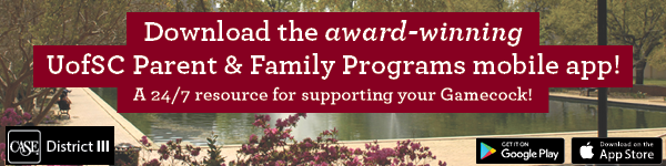 Download the award-winning Parent & Family Programs mobile app! Your 24/7 resource for supporting your Gamecock!