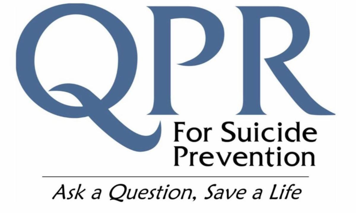 QPR for suicide prevention. Ask a Question. Save a life.