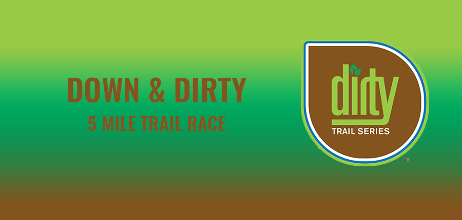 2020 Down & Dirty 5 Mile banner