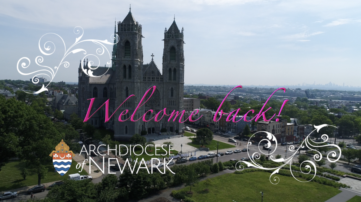 Sacred Heart Cathedral Archdiocese of Newark Welcome Back across it