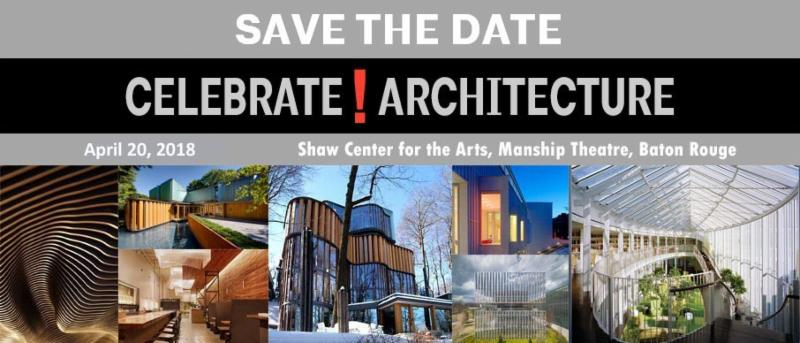 Celebrate Architecture Louisiana AIA