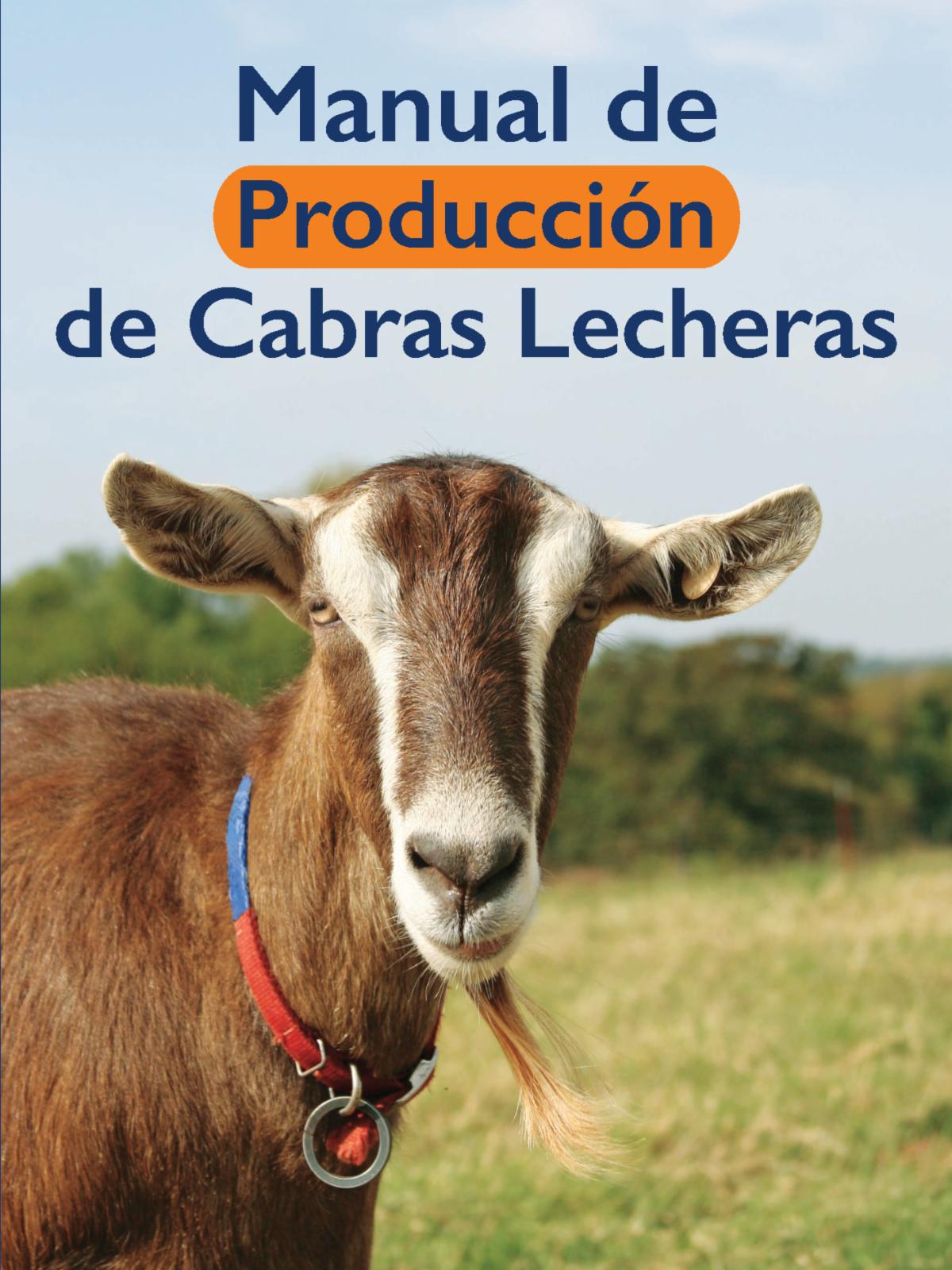 Manual de Producción de Cabras Lecheras (Goat Production Manual) with a goat on the cover.